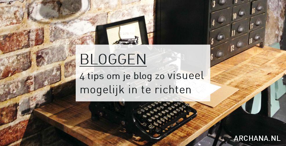 4 tips om je blog zo visueel mogelijk in te richten | Nieuws.Social