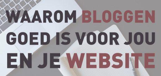 Waarom bloggen goed is voor jou en je website (Auteur: Archana Haarnack) | Nieuws.Social