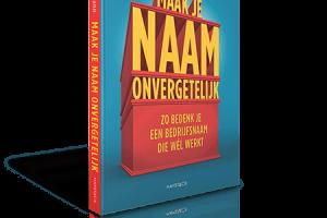 [Review] 'Maak je naam onvergetelijk' #Boek #Verslag #Beoordeling
