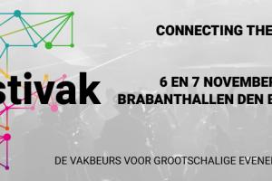 [Event] Beleef @Festivak 6 en 7 november 2019 Brabanthallen: 'Connecting the dots met inspirerende keynotes, event-innovatie en start ups!'