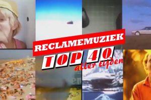 Reclamemuziek Top 40 aller tijden weer van start