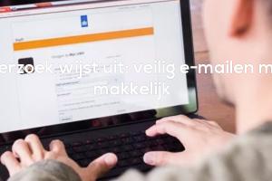 [Opvallend] 'Driekwart Nederlanders krijgt vertrouwelijke informatie per mail (en dat is onveilig)'